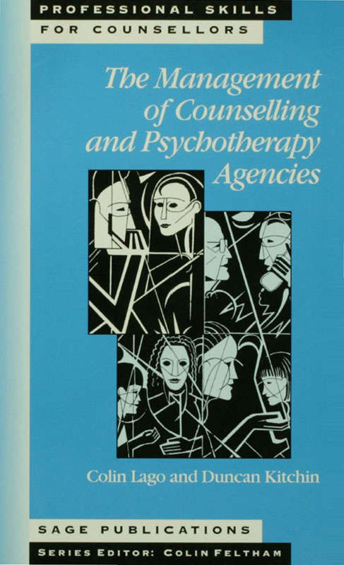 The Management of Counselling and Psychotherapy Agencies (Professional Skills for Counsellors Series)