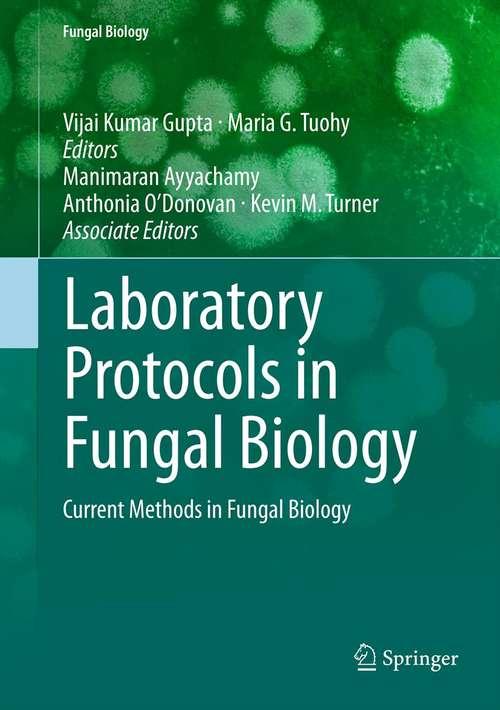 Laboratory Protocols in Fungal Biology