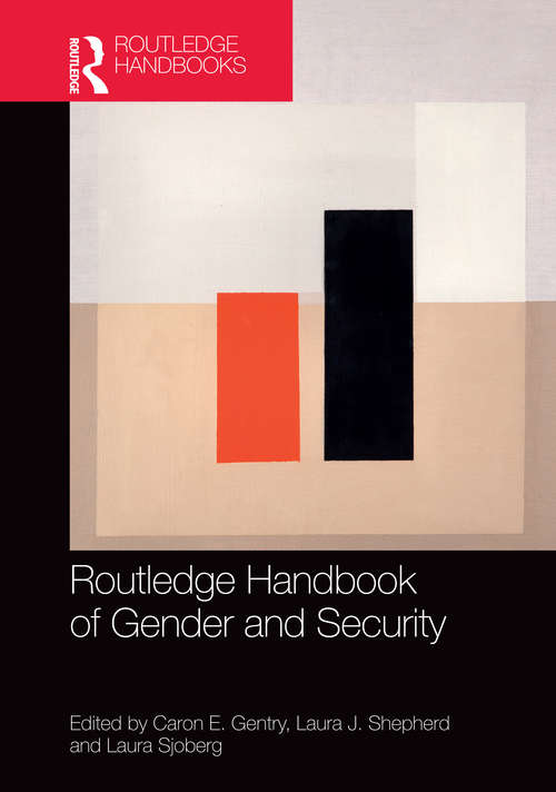 Routledge Handbook of Gender and Security