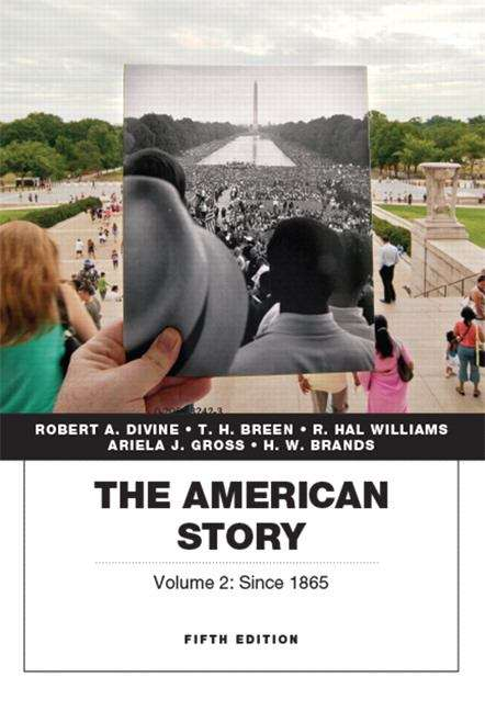 The American Story: Volume 2 (Fifth Edition)