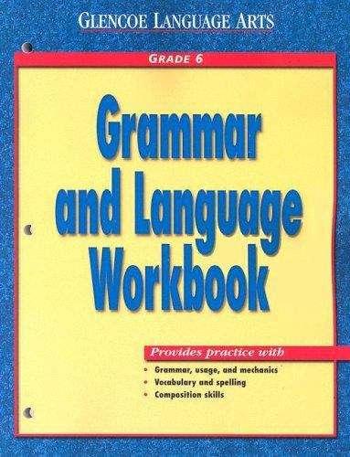 Grammar And Language Workbook (Grade #6)