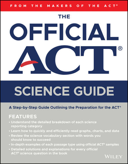 The Official ACT Science Guide: From The Maker Of The Act