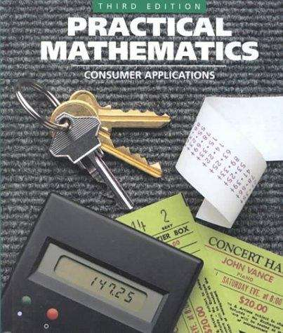Practical Mathematics: Consumer Applications