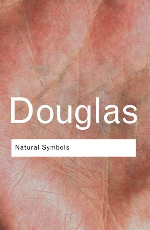 Natural Symbols: Explorations in Cosmology