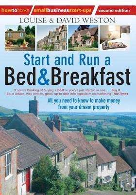 Start and Run A Bed & Breakfast
