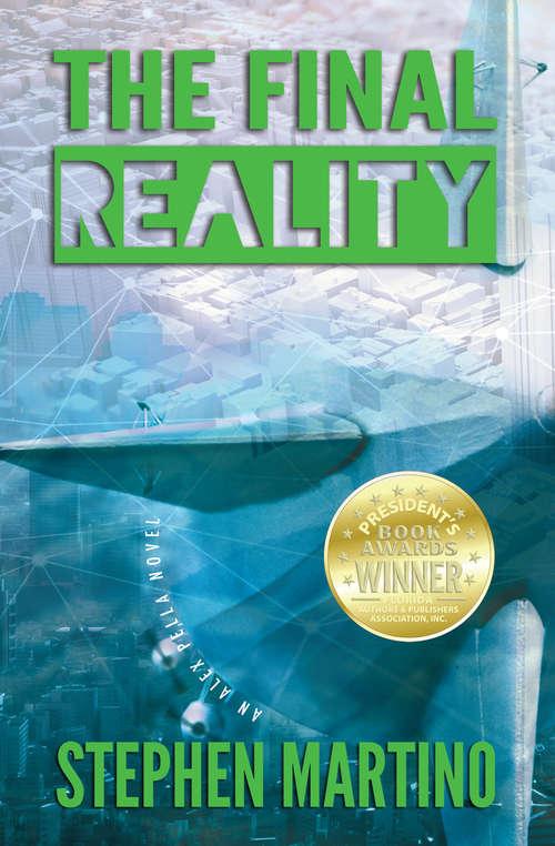 The Final Reality: An Alex Pella Novel (Alex Pella #3)