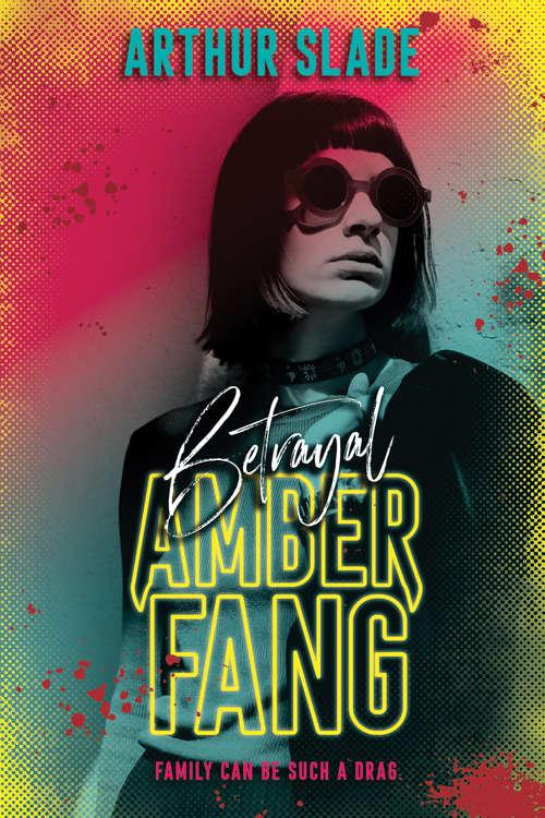 Amber Fang: Betrayal (Amber Fang #2)