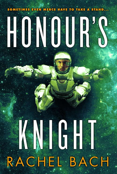 Honour's Knight: Book 2 of Paradox (Paradox #2)