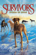Storm of Dogs (Survivors #6)