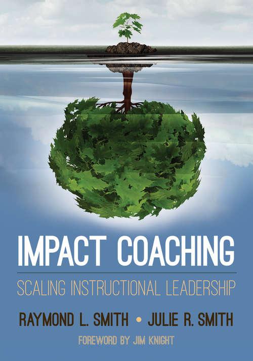 Impact Coaching: Scaling Instructional Leadership