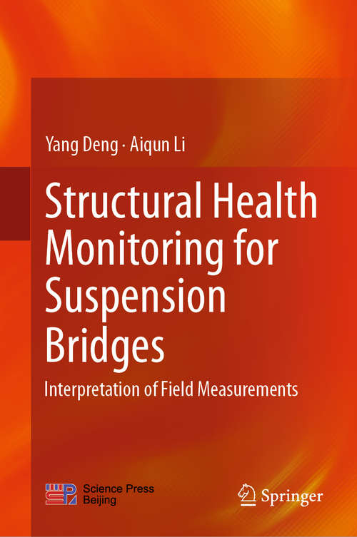 Structural Health Monitoring for Suspension Bridges: Interpretation of Field Measurements