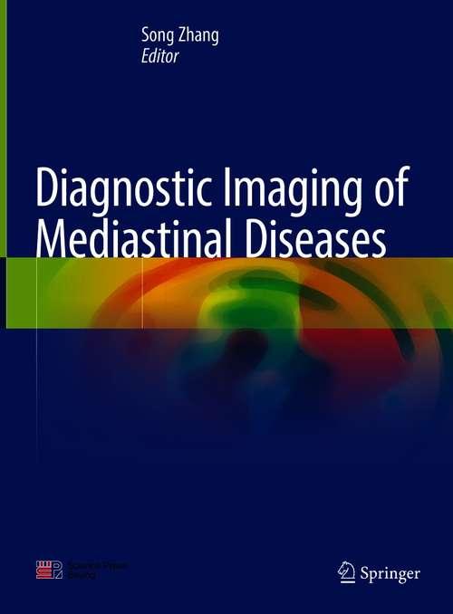 Diagnostic Imaging of Mediastinal Diseases