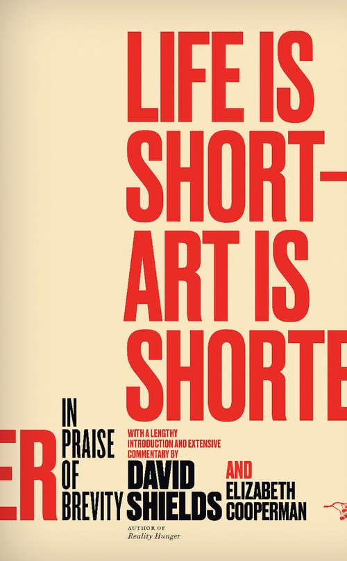 Life Is Short – Art Is Shorter
