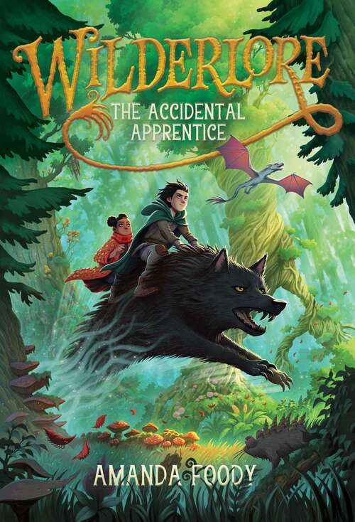 The Accidental Apprentice (Wilderlore #1)