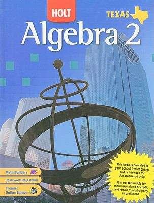 Holt Algebra 2 (Texas Edition)