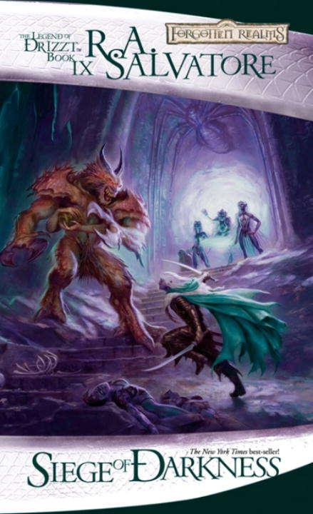 Siege of Darkness: The Legacy; Starless Night; Siege Of Darkness; Passage To Dawn (The\legend Of Drizzt Ser. #Bk. 3)