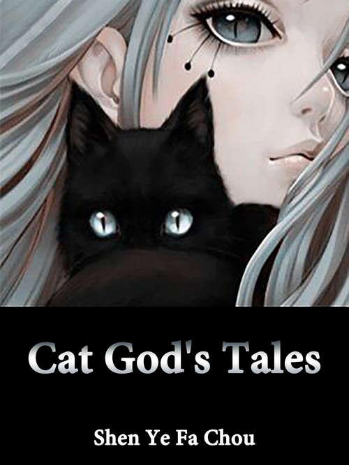 Cat God's Tales: Volume 8 (Volume 8 #8)