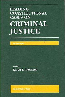 Leading Constitutional Cases on Criminal Justice (2008 Edition)