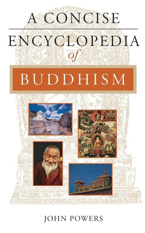 A Concise Encyclopedia of Buddhism (Concise Encyclopedias)