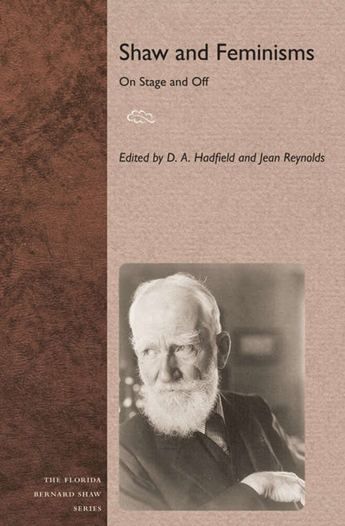 Shaw and Feminisms: On Stage and Off (Florida Bernard Shaw)