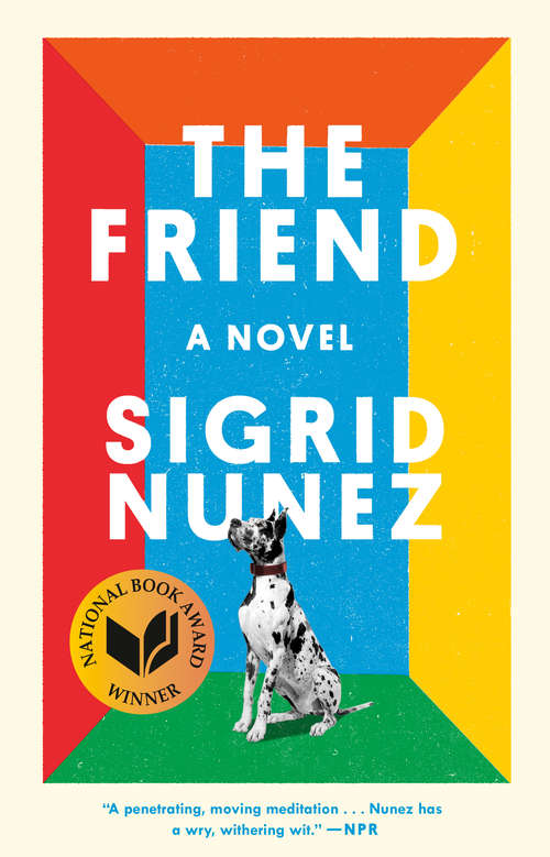 Collection sample book cover The Friend by Sigrid Nunez, a great dane on a rainbow colored background