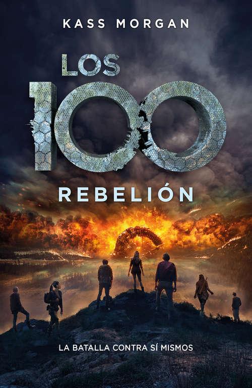 Rebelión (Los 100 #3)