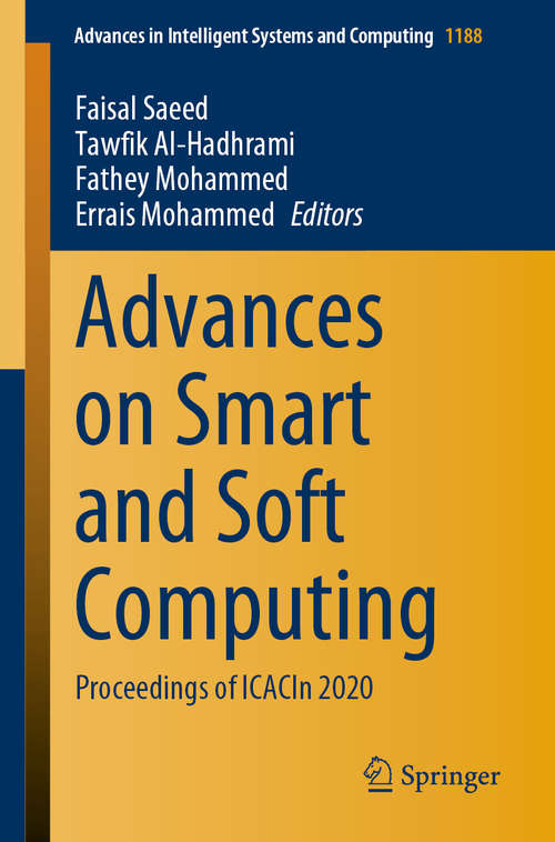 Advances on Smart and Soft Computing: Proceedings of  ICACIn 2020 (Advances in Intelligent Systems and Computing #1188)
