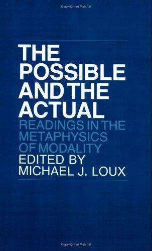 The Possible and the Actual: Readings in the Metaphysics of  Modality