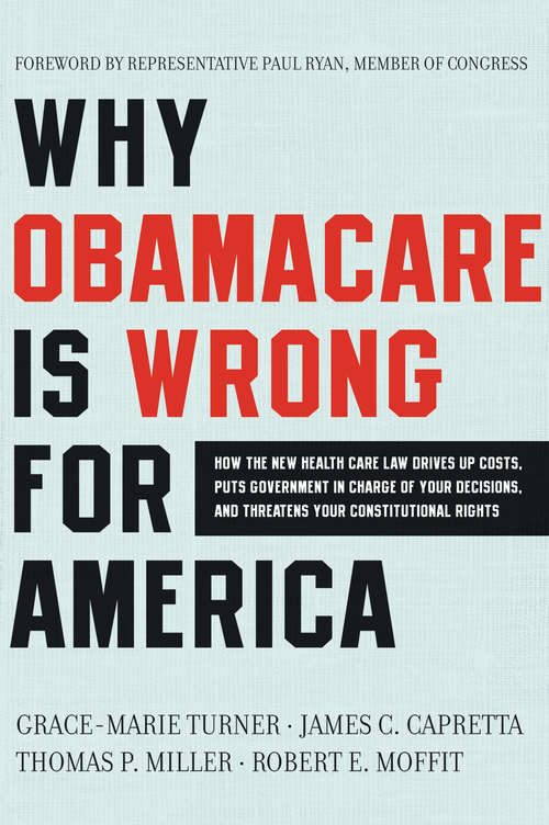 Why Obamacare Is Wrong for America