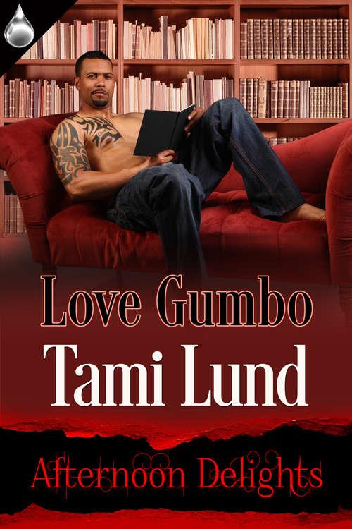 Love Gumbo