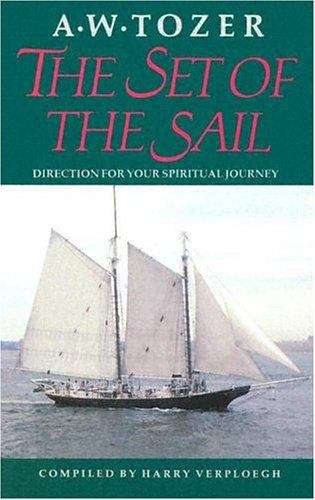 The Set of the Sail: Direction for Your Spiritual Journey