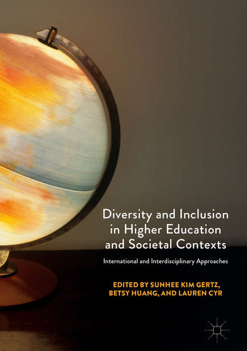 Diversity and Inclusion in Higher Education and Societal Contexts
