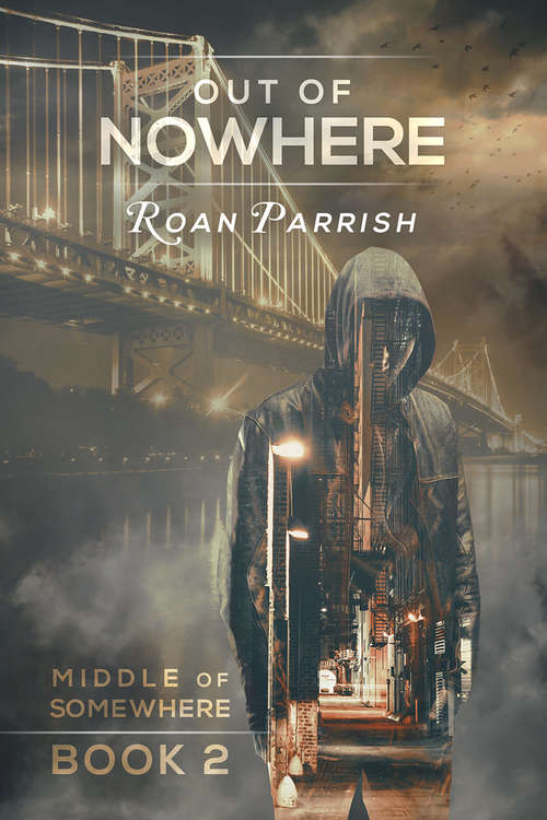 Out of Nowhere (Middle Of Somewhere Ser. #2)