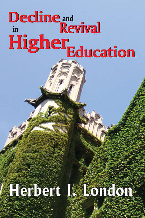 Decline and Revival in Higher Education