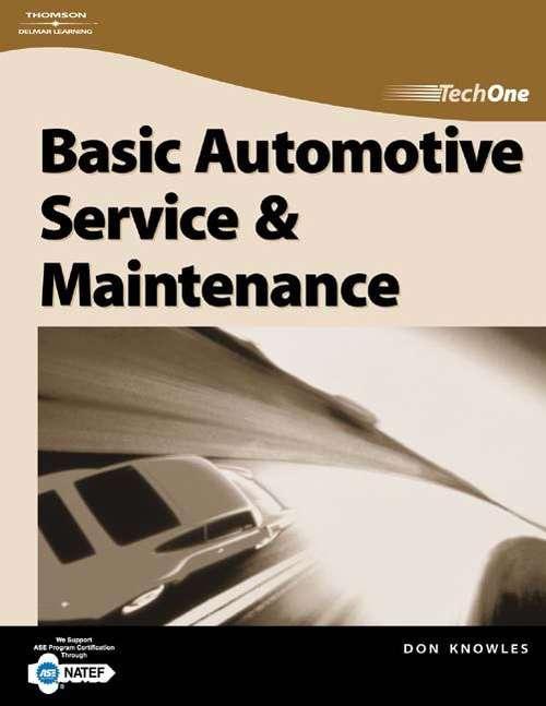 TechOne: Basic Automotive Service and Maintenance