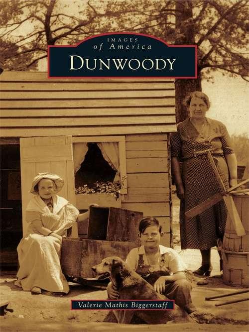 Dunwoody (Images of America)