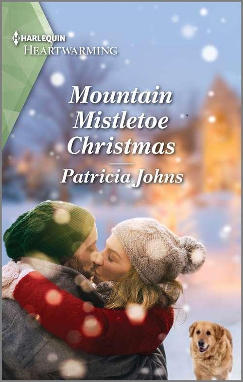 Mountain Mistletoe Christmas: A Clean Romance (The Second Chance Club #2)