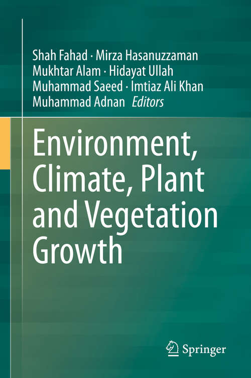 Environment, Climate, Plant and Vegetation Growth