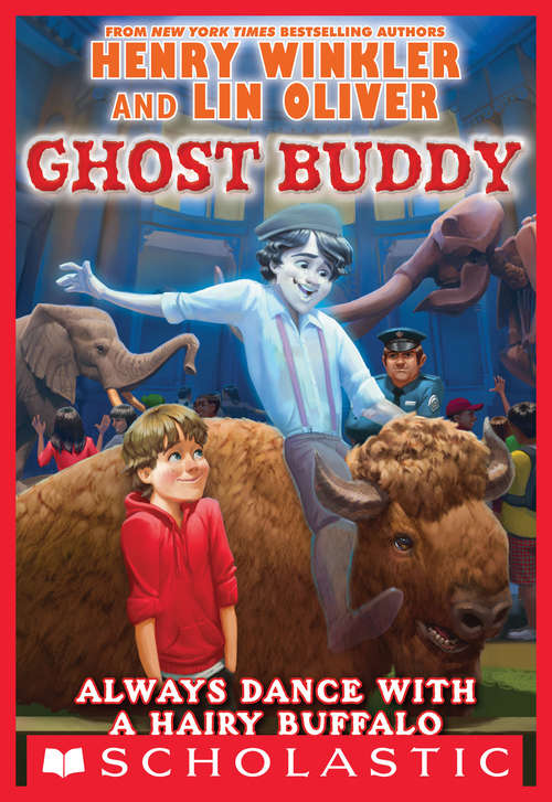 Always Dance with a Hairy Buffalo: Ride Of A Lifetime (Ghost Buddy  #4)