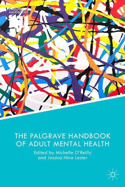 The Palgrave Handbook of Adult Mental Health (Discourse and Conversation Studies)