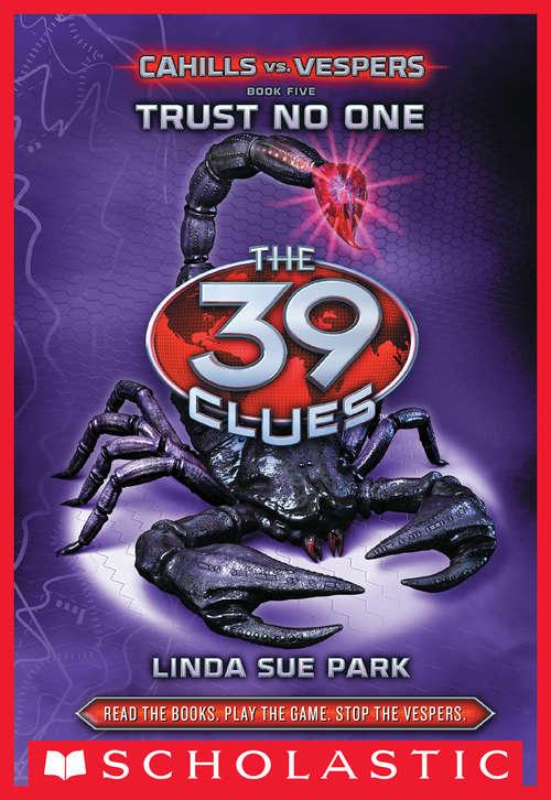 Trust No One (The 39 Clues: Cahills vs. Vespers #5)