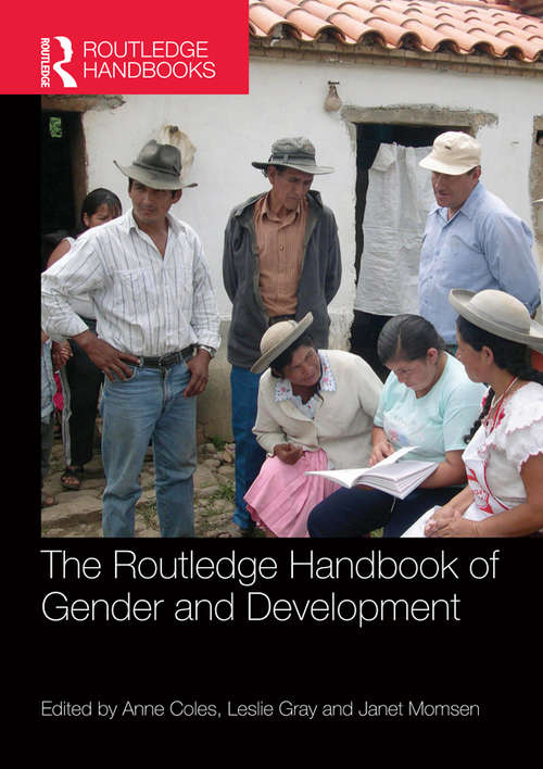 The Routledge Handbook of Gender and Development (Routledge International Handbooks)