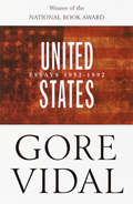 United States: Essays, 1952-1992
