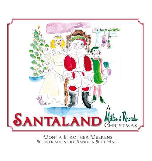 Santaland: A Miller & Rhoads Christmas