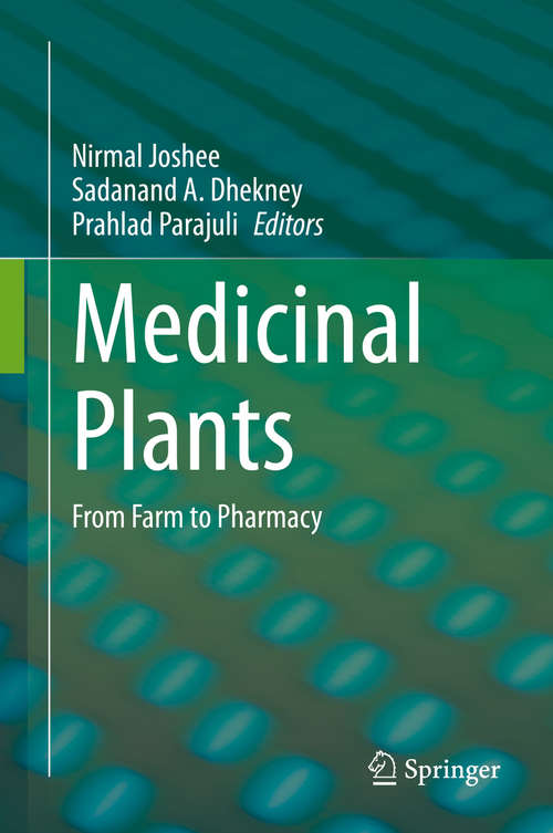 Medicinal Plants: From Farm to Pharmacy