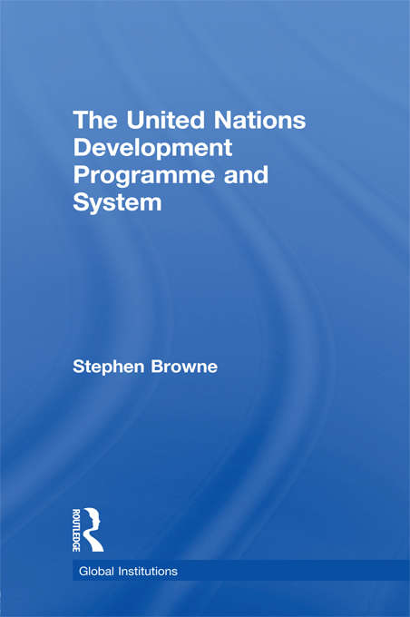 United Nations Development Programme and System (Global Institutions)