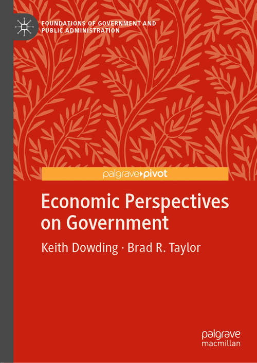 Economic Perspectives on Government (Foundations of Government and Public Administration)