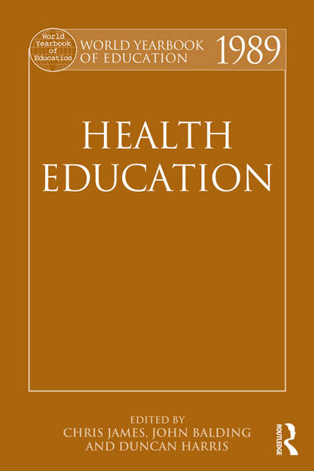 World Yearbook of Education 1989: Health Education (World Yearbook of Education)