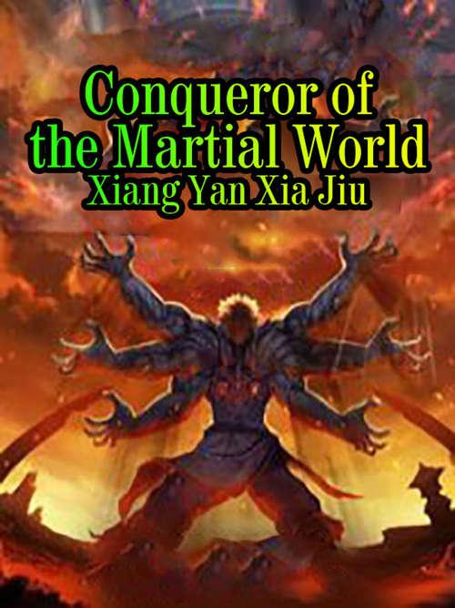 Conqueror  of the Martial World: Volume 3 (Volume 3 #3)