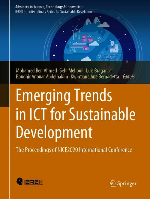 Emerging Trends in ICT for Sustainable Development: The Proceedings of NICE2020 International Conference (Advances in Science, Technology & Innovation)